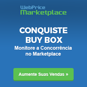 WebPrice Marketplace - Conquiste BuyBox monitorando seus concorrentes