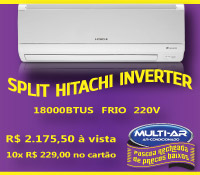 Multi-Ar - Split 18000 Frio Inverter - Hitachi