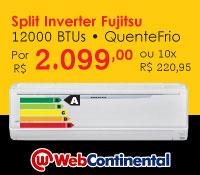 Web Continental - Split 12000 Quente / Frio Inverter - Fujitsu